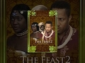 The Feast 2