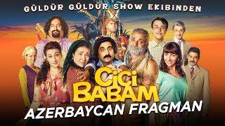 Cici Babam - Azerbaycan Fragman