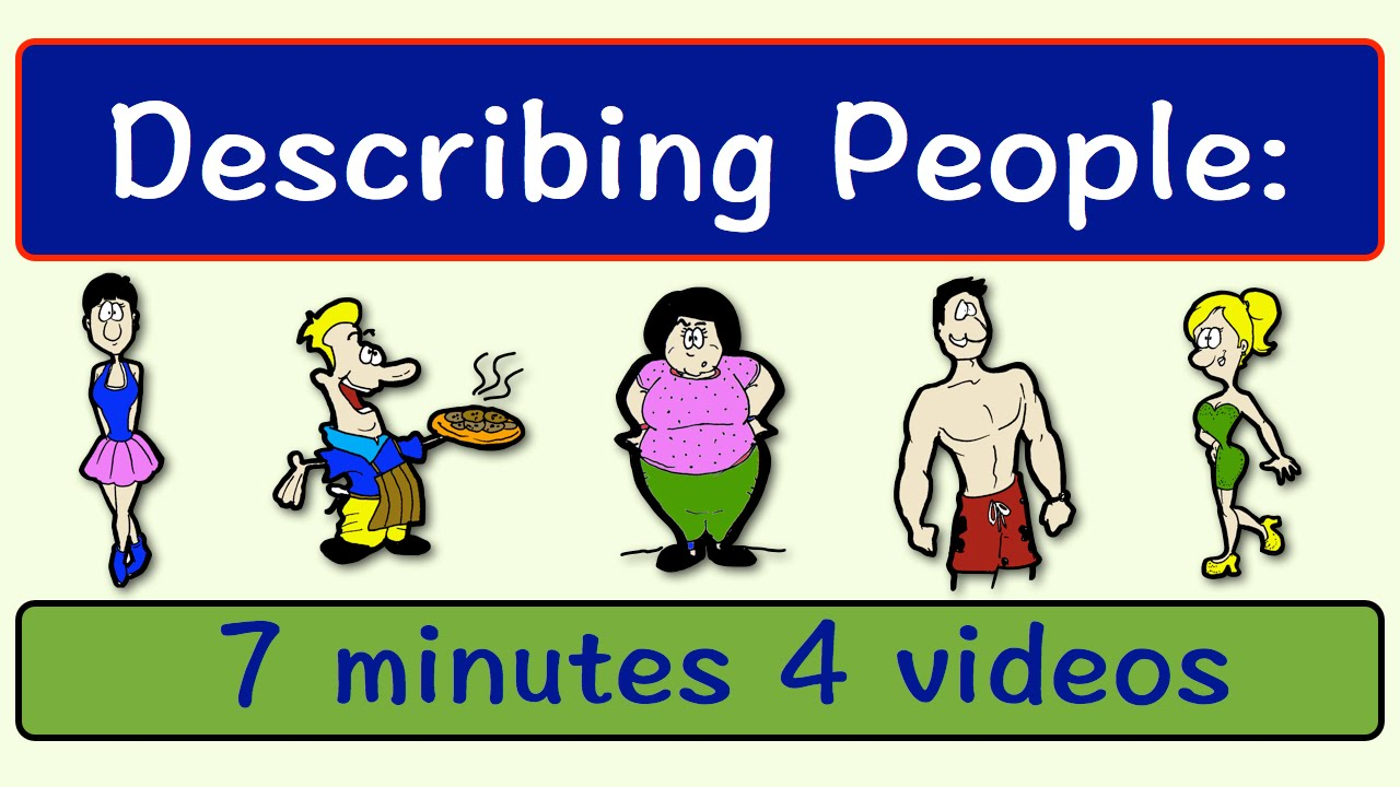Describing People  Four Videos In One  English Speaking Practice  Esl  Efl  Ell  Youtube