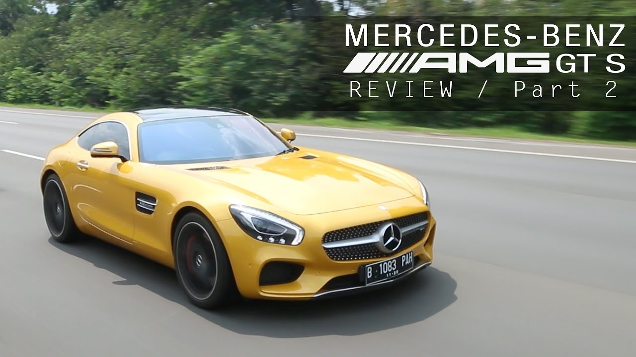 Mercedes Benz Amg Gt >> Mercedes Amg Gt S 2016 Review Indonesia Otodriver Part 2 2