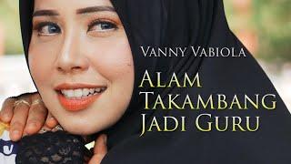 Vanny Vabiola - Alam Takambang Jadi Guru   Lagu Minang Terbaru