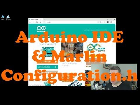Arduino IDE & Marlin Configuration.h