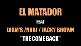 EL MATADOR FEAT DIAMS NUBI JACKY BROWN