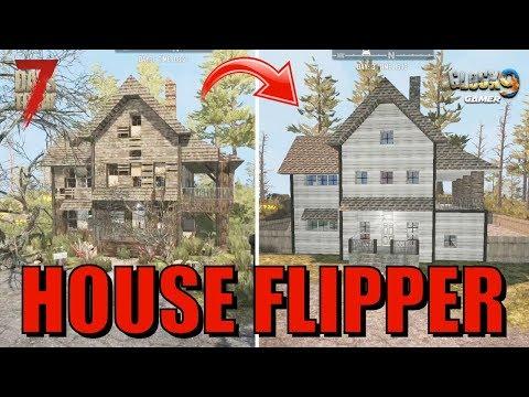 7 Days To Die - House Flipper