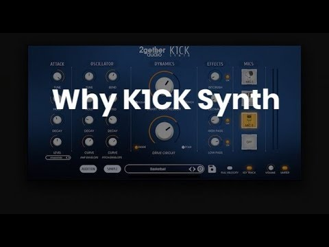 K1CK Synth   2getheraudio   Music Production Software