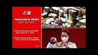 Nagamese News (NE8): July 24, 2021