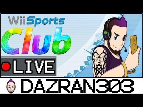 Wii Sports Club [LIVESTREAM] #1 | Gameplay/Commentary Dazran303 [HD]