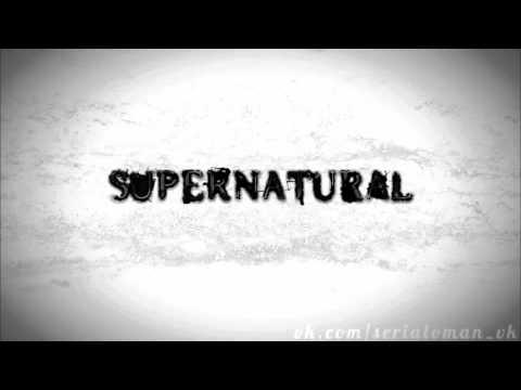 Заставка сериала «Сверхъестественное / Supernatural». 7 сезон