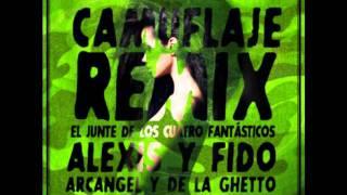 Alexis & Fido Ft Arcangel & De La Ghetto - Camuflaje (Official Remix)(Prod. By Dj Urba, Rome Y Hyde)