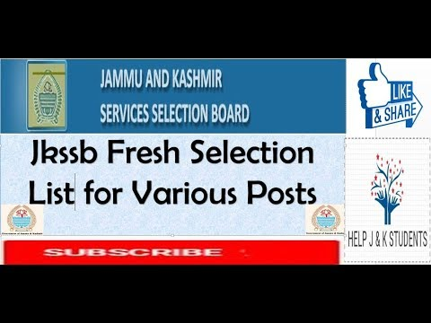 Jkssb Fresh Selection List For Various Posts