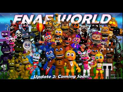 FNAF World 2nd Update Picture w/ new characters