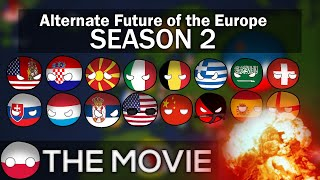 [FULL HD] Alternate Future Of Europe Season 2 THE MOVIE | IN ANIMATED COUNTRYBALLS (Read Desc)