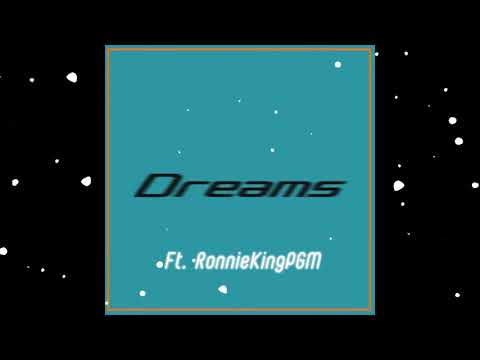 Chill/Wavy Beat/Dreams (Prod. Dolla D & RonnieKing)