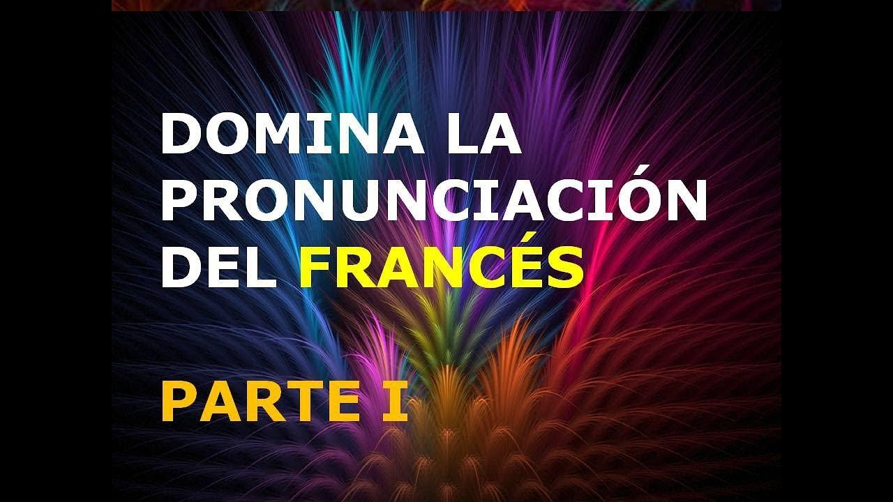 Download Francés - Lección 1 - Pronunciación (1ra. Parte)
