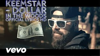 KEEMSTAR - Dollar In The Woods Official Lyrics HD