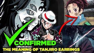 Demon Slayer Just Blew Everyone's Mind! - The Secret Behind Tanjiro's Earrings! (Kimetsu no Yaiba)