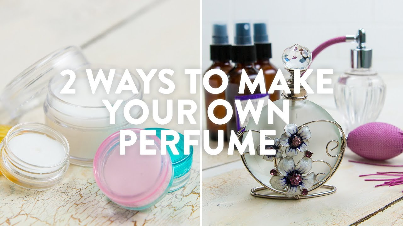 Download 2 Ways To Make Your Own Perfume
