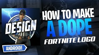 HOW TO MAKE FORTNITE LOGO FOR FREE ON ANDROID