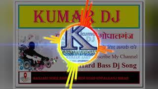 #HardBass #Bhojpuri Dj #Nonstop Song #KumarDj !!भोजपुरी डी.जे.!! Nonstop  Song Remix By KUMAR DJ