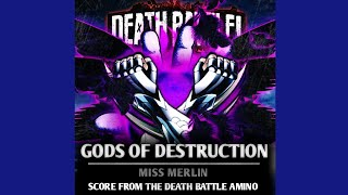 Death Battle Fan Scores || Gods Of Destruction (A Score from the Death Battle Amino)