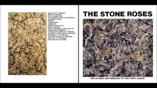 The Stone Roses 🌹 B-sides & Remixes To The First Album