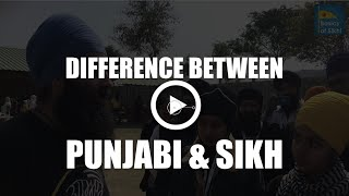 What is the difference between Punjabi and Sikh?