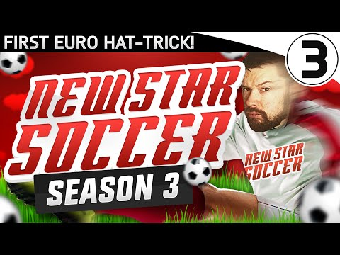 FIRST EURO HAT-TRICK! - NEW STAR SOCCER! S03 #03