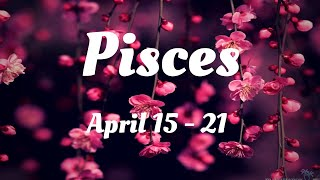 Pisces - They are adorable!❤ April 15 - 21st Love, Work, Money Reading