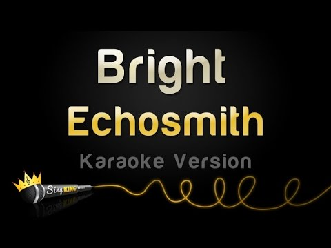 Echosmith - Bright (Karaoke Version)