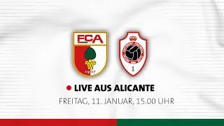 Re-LIVE aus Alicante - FC Augsburg vs. Royal Antwerpen