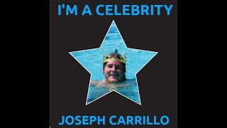Joseph Carrillo - I'm A Celebrity - Music Video