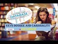 WHAT ARE KEYS DEGREE AND CARDINALITY IN DATABASE IN HINDI