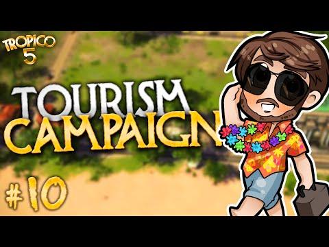 TOURISM CAMPAIGN | Tropico 5 [#10]