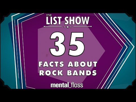 35 Facts about Rock Bands  mentalfloss List Show Ep 413