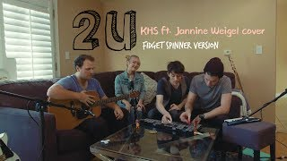 ► 2U - Fidget Spinner Version - KHS ft. Jannine Weigel cover 中英字幕