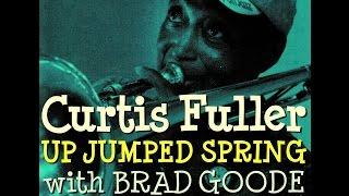Curtis Fuller Quintet - Up Jumped Spring