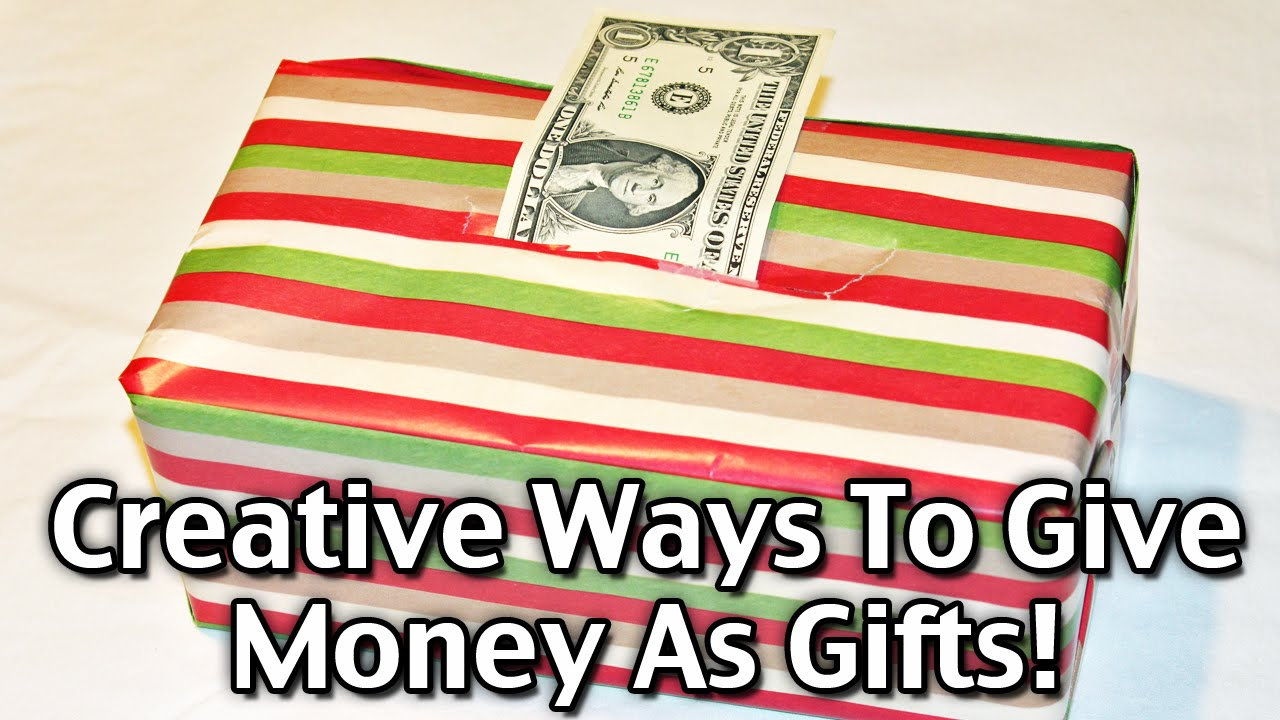 creative ways to give money as christmas gifts youtube