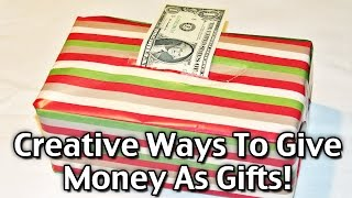 Creative Ways To Give Money As Christmas Gifts!