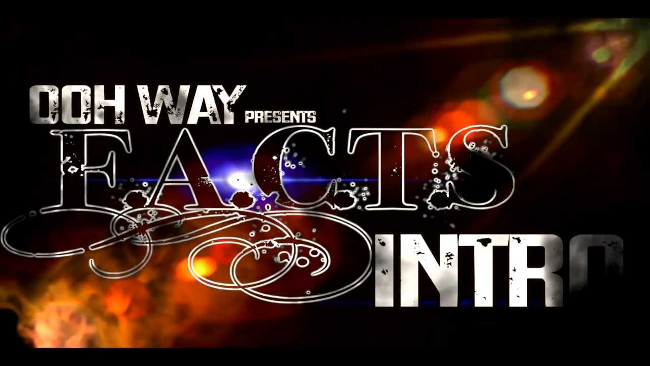 F.A.C.T.S INTRO OFFICIAL VIDEO [OUN-P] DIR BY DEADEYEZ