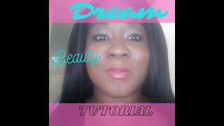 Dream Beauty Makeup Tutorial