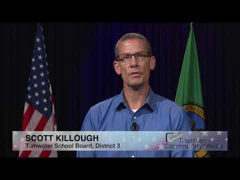 Video Voters Guide – Scott Killough – Tumwater School Board, District 3