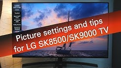 LG SK8500 SK9000 series 4K UHD TV picture settings