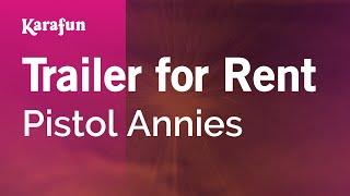 Karaoke Trailer For Rent - Pistol Annies *
