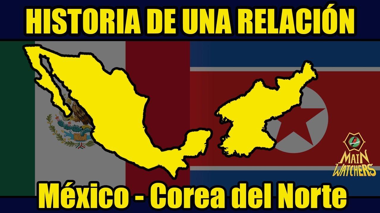Por qué MÉXICO quiere ACERCARSE a COREA DEL NORTE?