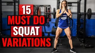 15 MUST DO Squat Variation Lower Body Exercises (STRONG Legs & Glutes)