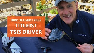 How to adjust y๐ur Titleist TSi3 driver