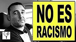 Identificar un problema no es racismo / A LA CARRERA