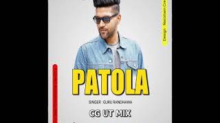 Patola song guru randhawa cg tapori mix dj himanchal exclusive tubhavesh rmx