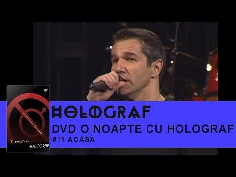 Holograf - Acasa (O noapte cu Holograf)