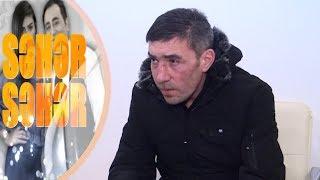 Bir anda həyatı dəyişən 40 yaşlı İlqar - Seher-Seher